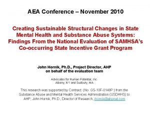 AEA Conference November 2010 Creating Sustainable Structural Changes