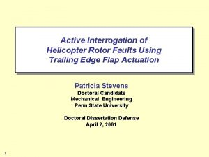 Active Interrogation of Helicopter Rotor Faults Using Trailing