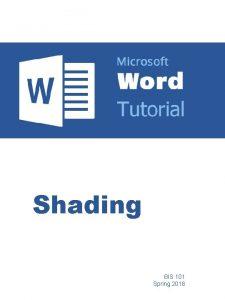 Shading BIS 101 Spring 2018 Shading Part 1