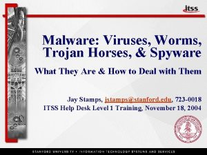 Malware Viruses Worms Trojan Horses Spyware What They