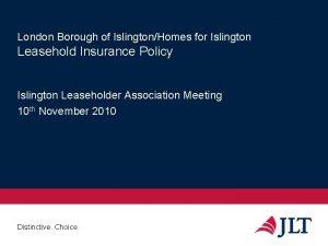 London Borough of IslingtonHomes for Islington Leasehold Insurance