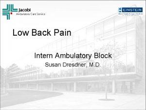 Jacobi Ambulatory Care Service Low Back Pain Intern