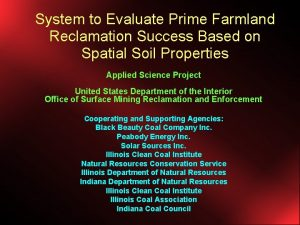 System to Evaluate Prime Farmland Reclamation Success Based