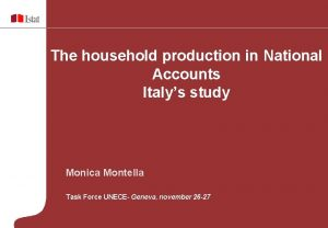 The household production in National Accounts Italys study