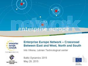 Enterprise Europe Network Crossroad Between East and West