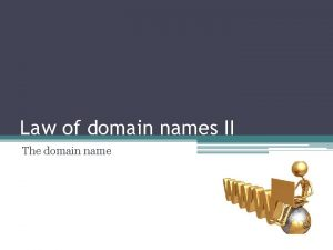 Law of domain names II The domain name