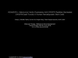 HDAd 535 Adenovirus Vector Expressing AntiCRISPR Peptides Decreases