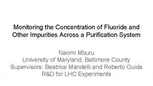 Monitoring the Concentration of Fluoride and Other Impurities