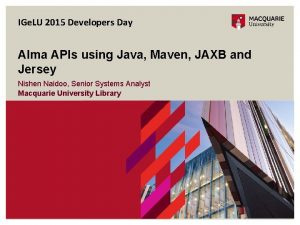 IGe LU 2015 Developers Day Alma APIs using