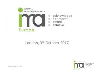 London 3 rd October 2017 London Oct 3