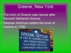 Greene New York The town of Greene was