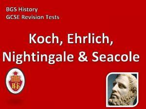 BGS History GCSE Revision Tests Koch Ehrlich Nightingale
