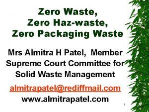 Zero Waste Zero Hazwaste Zero Packaging Waste Mrs