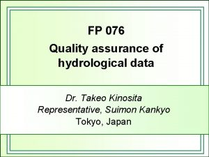 FP 076 Quality assurance of hydrological data Dr