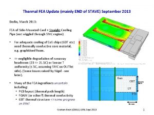 Thermal FEA Update mainly END of STAVE September