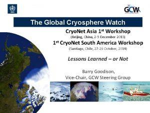 The Global Cryosphere Watch Cryo Net Asia 1