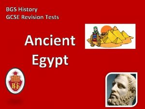 BGS History GCSE Revision Tests Ancient Egypt 1