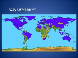 FDSN MEMBERSHIP FDSN MEMBERSHIP IN AFRICA IASPEI MEETING