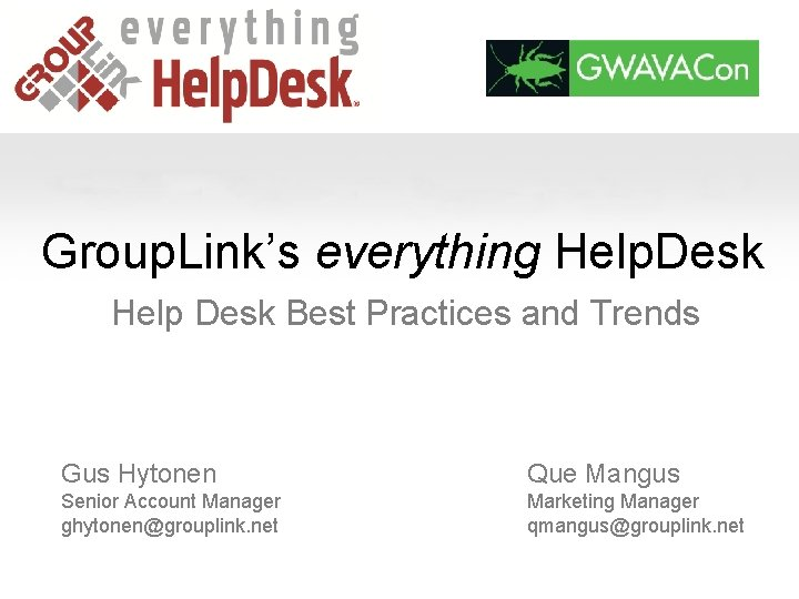 Group Links everything Help Desk Help Desk Best
