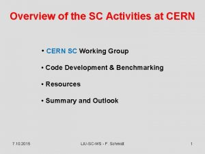 Overview of the SC Activities at CERN CERN
