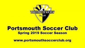 Portsmouth Soccer Club Spring 2019 Soccer Season www