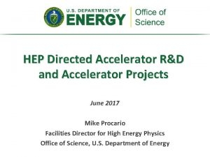 HEP Directed Accelerator RD and Accelerator Projects June
