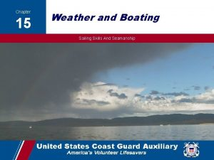 Chapter 15 Weather and Boating Sailing Skills And