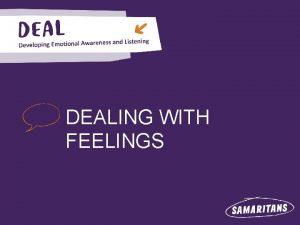 DEALING WITH FEELINGS LET IT OUT Feelings Afraid