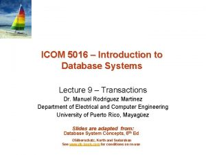 ICOM 5016 Introduction to Database Systems Lecture 9