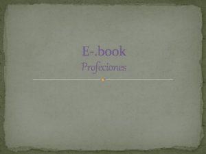 E book Profeciones INDICE 1 INTRODUCCIN 2 BOMBERO