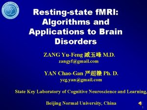 Restingstate f MRI Algorithms and Applications to Brain