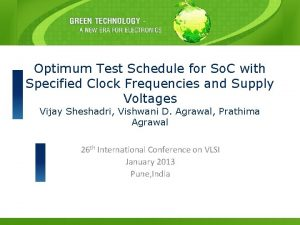 Optimum Test Schedule for So C with Specified