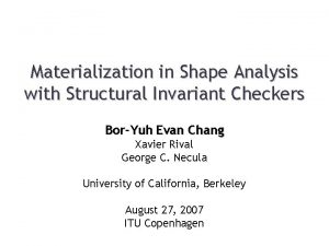 Materialization in Shape Analysis with Structural Invariant Checkers
