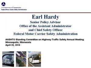 Earl Hardy Senior Policy Advisor Office of the
