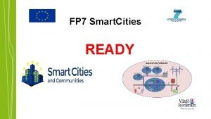 FP 7 Smart Cities READY Resource Efficient cities