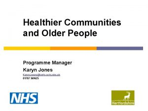 Healthier Communities and Older People Programme Manager Karyn