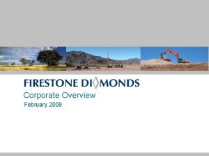 Corporate Overview February 2009 Disclaimer The information contained