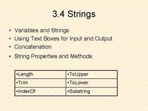 3 4 Strings Variables and Strings Using Text