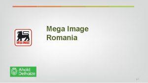 Mega Image Romania 07102020 1 ROMANIA CONTEXT RETAIL