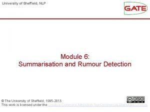University of Sheffield NLP Module 6 Summarisation and