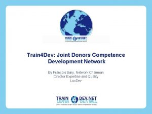 Train 4 Dev Joint Donors Competence Development Network