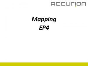 Mapping EP 4 Principle The mapping mode allows