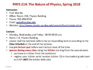 PHYS 214 The Nature of Physics Spring 2018