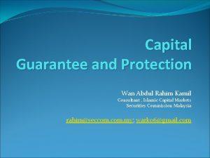 Capital Guarantee and Protection Wan Abdul Rahim Kamil