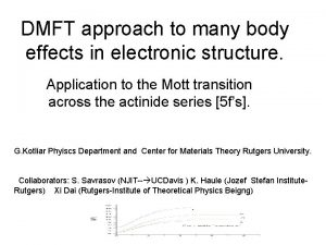 DMFT approach to many body effects in electronic
