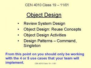 CEN 4010 Class 19 1101 Object Design Review