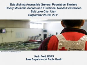 Establishing Accessible General Population Shelters Rocky Mountain Access