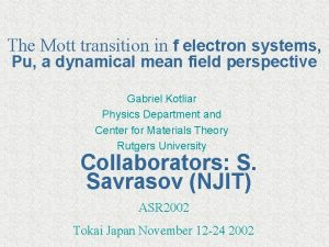 The Mott transition in f electron systems Pu