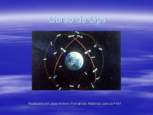 Curso de Gps Realizado por Jose Antonio Fernndez