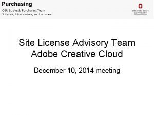 Site License Advisory Team Adobe Creative Cloud December